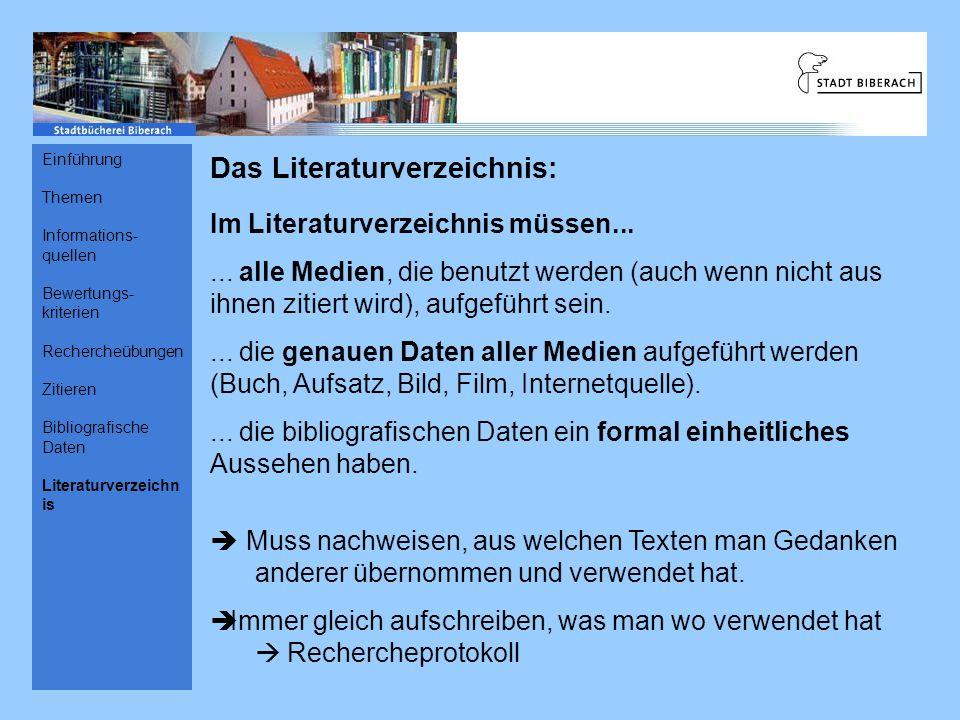 Das Literaturverzeichnis: