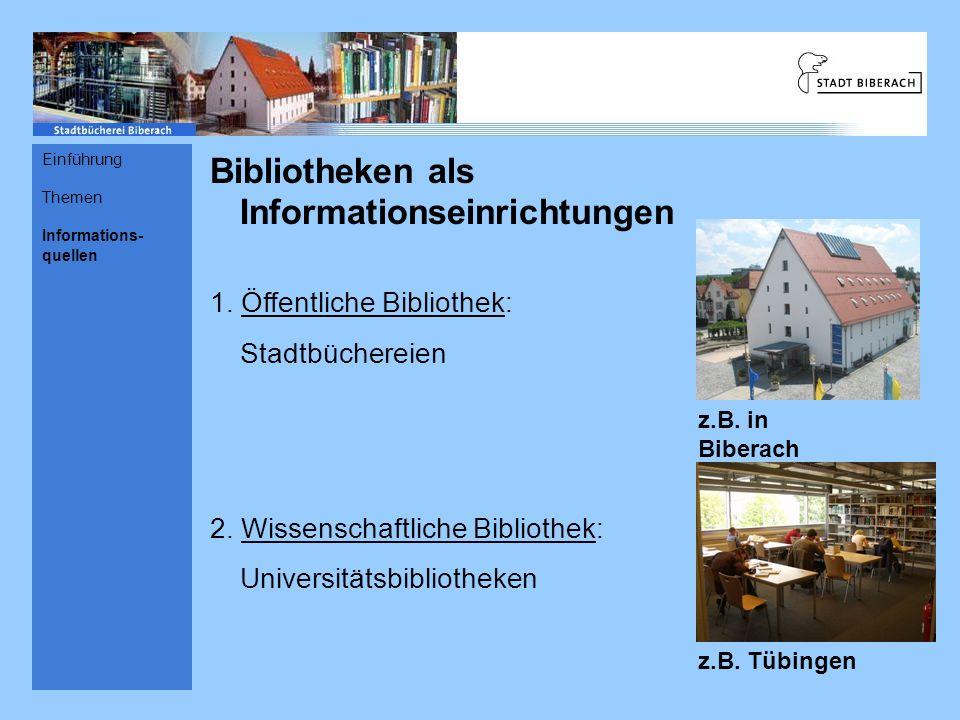 Bibliotheken als Informationseinrichtungen