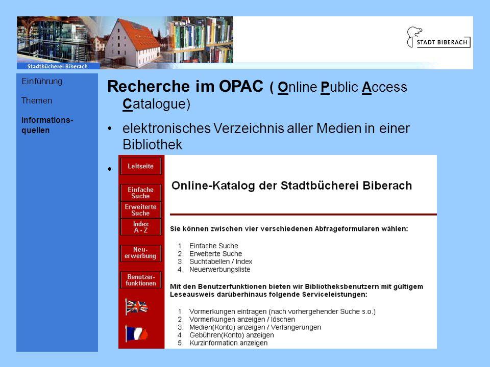 Recherche im OPAC ( Online Public Access Catalogue)