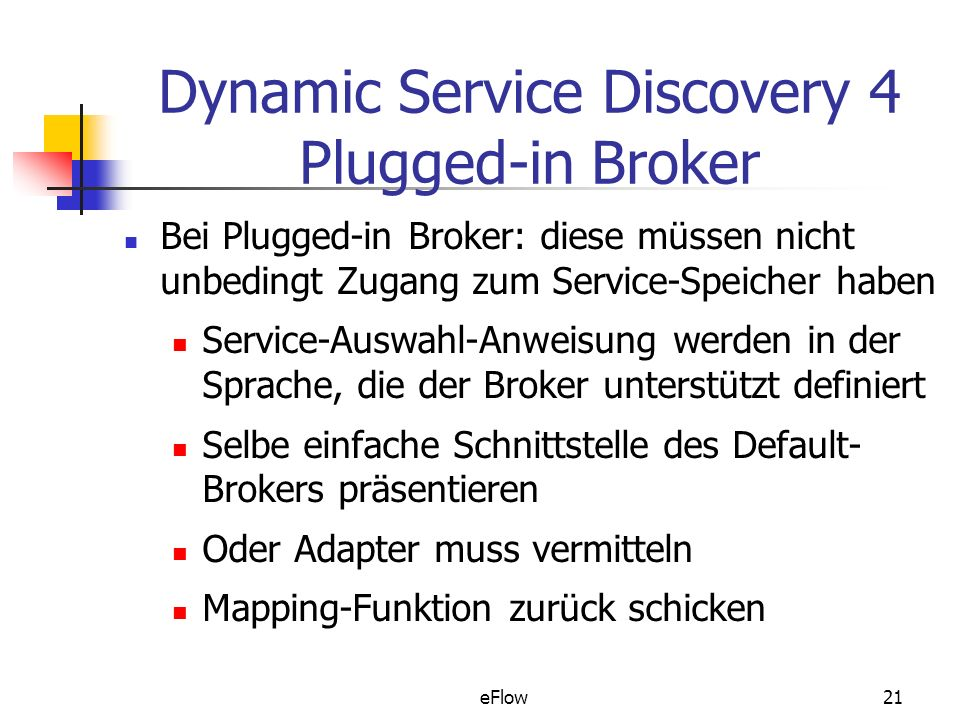 Dynamic Service Discovery 4 Plugged-in Broker