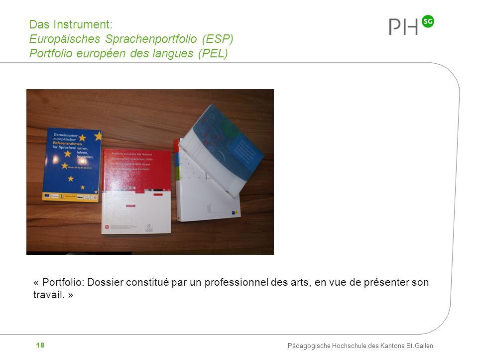 Das Instrument: Europäisches Sprachenportfolio (ESP) Portfolio européen des langues (PEL)