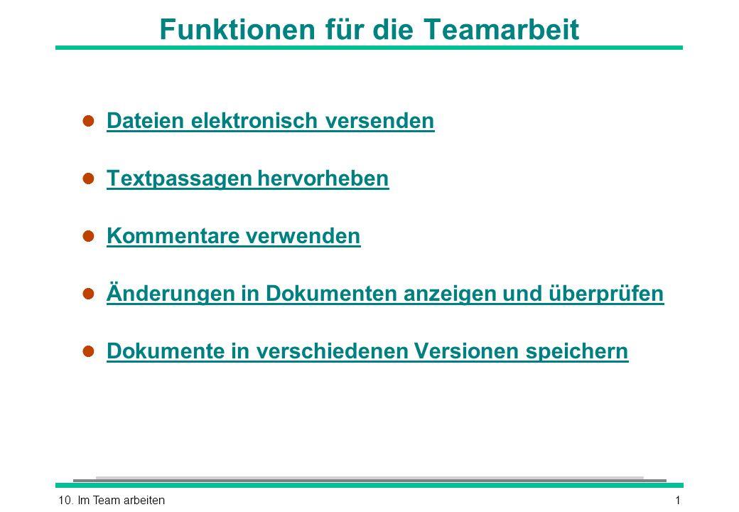 Funktionen für die Teamarbeit