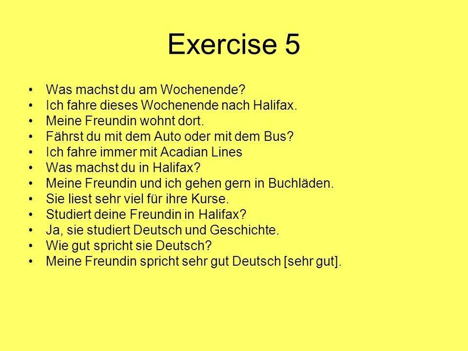 Exercise 5 Was machst du am Wochenende