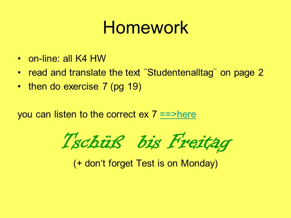 (+ don't forget Test is on Monday)