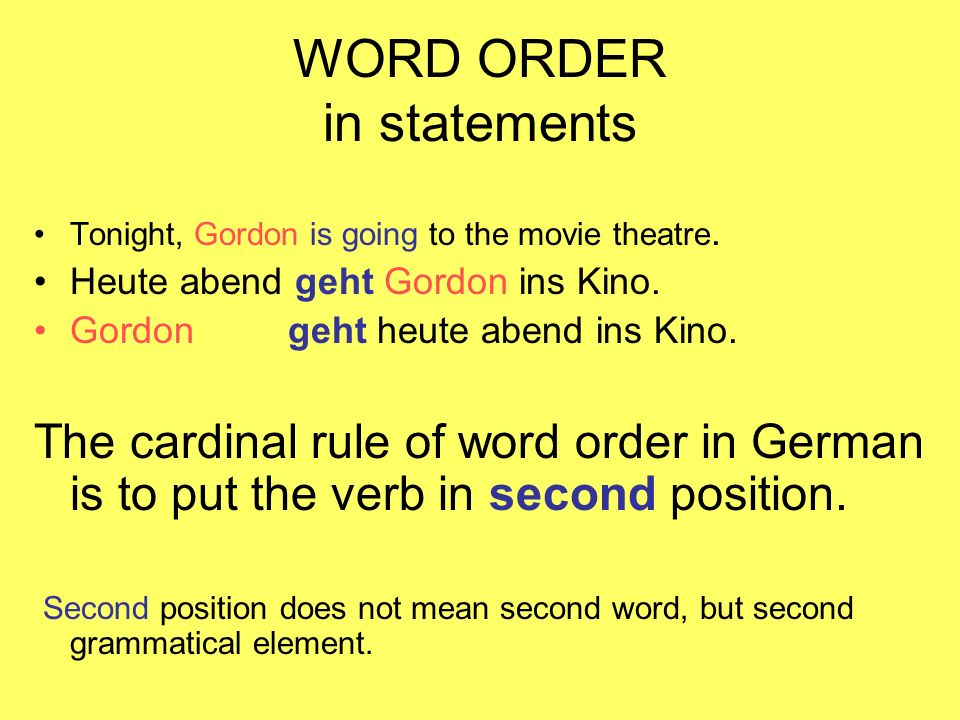 WORD ORDER in statements