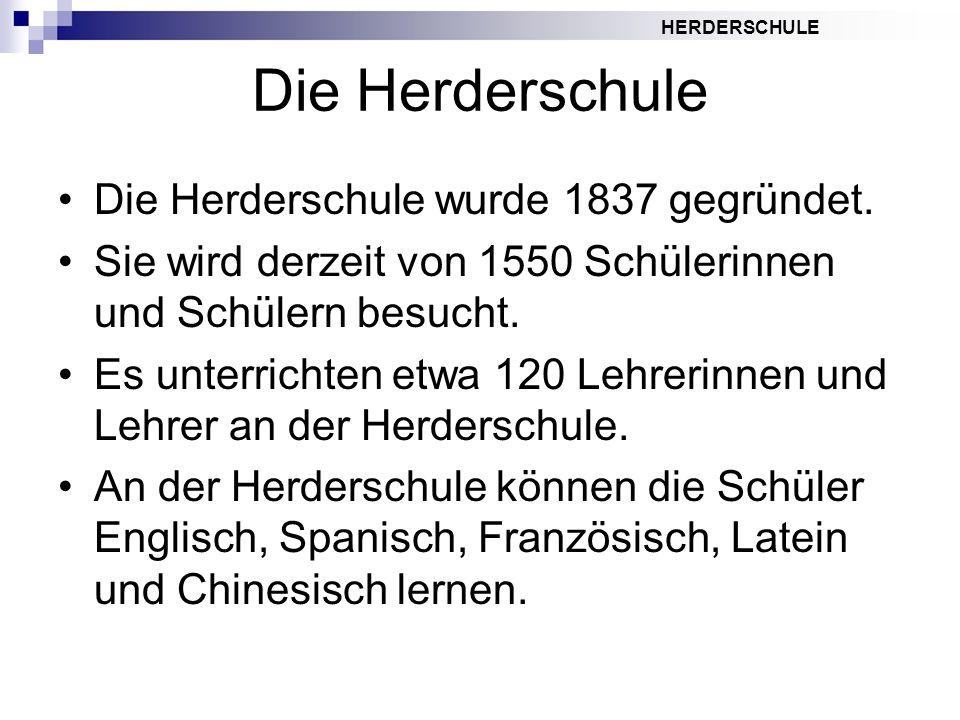 Die Herderschule Die Herderschule wurde 1837 gegründet.