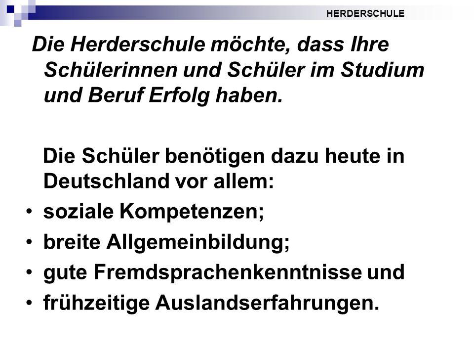 Die Herderschule möchte, dass Ihre Schülerinnen und Schüler im Studium und Beruf Erfolg haben.