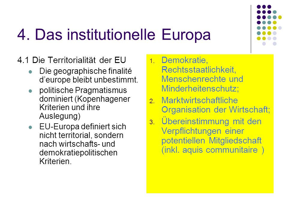 4. Das institutionelle Europa