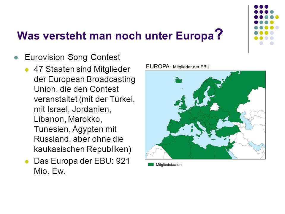 Was versteht man noch unter Europa