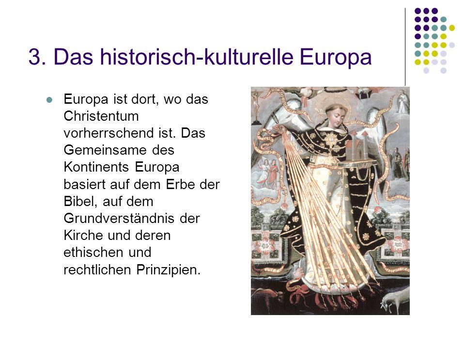 3. Das historisch-kulturelle Europa
