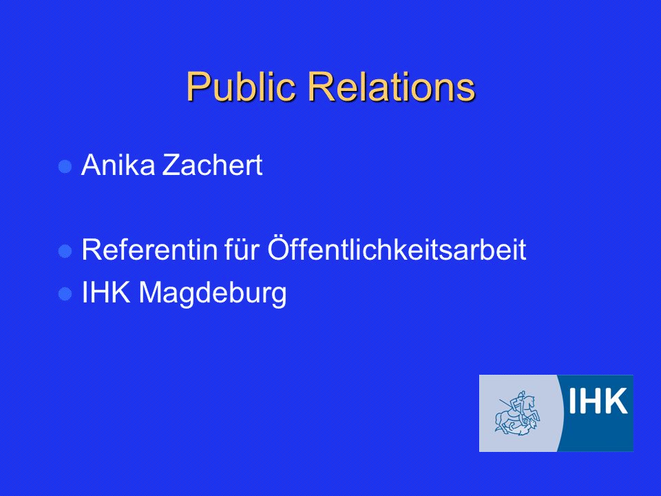 Public Relations Anika Zachert Referentin für Öffentlichkeitsarbeit