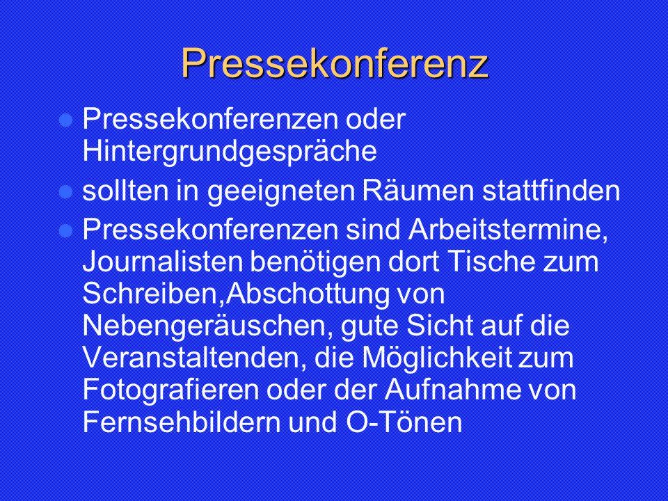 Pressekonferenz Pressekonferenzen oder Hintergrundgespräche