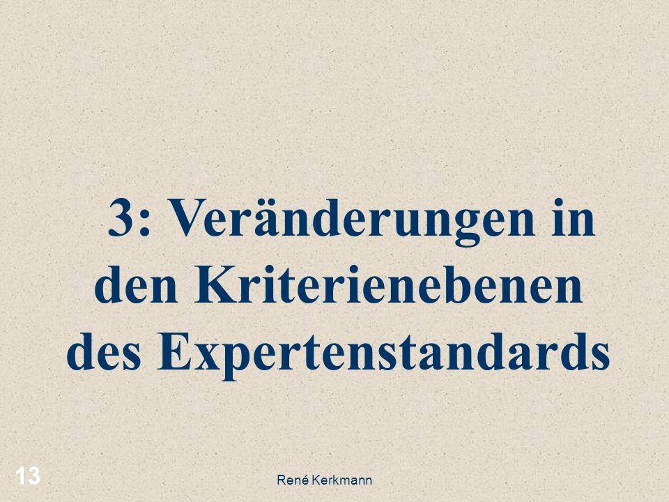 3: Veränderungen in den Kriterienebenen des Expertenstandards