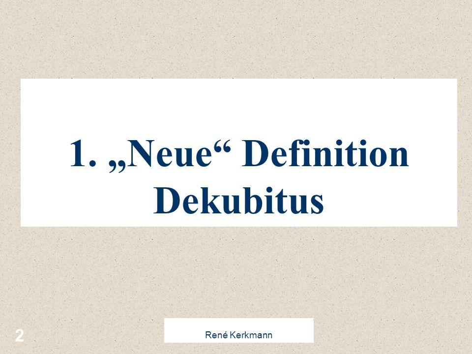 """1. """"Neue Definition Dekubitus"""