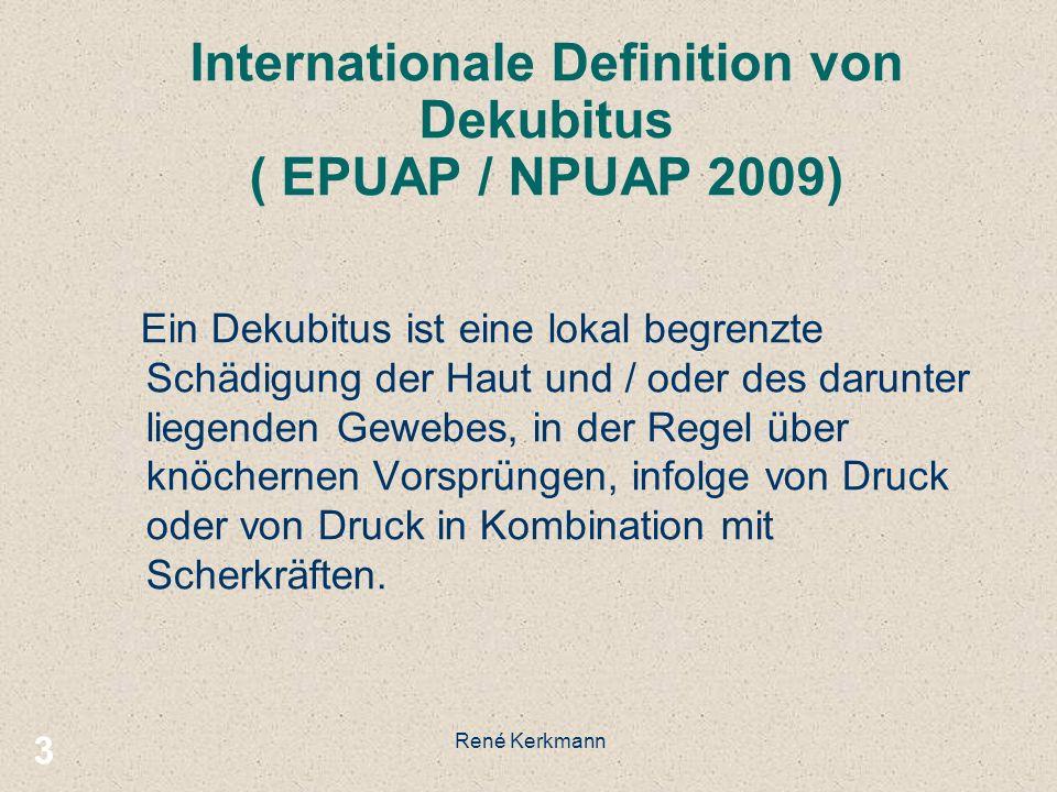 Internationale Definition von Dekubitus ( EPUAP / NPUAP 2009)