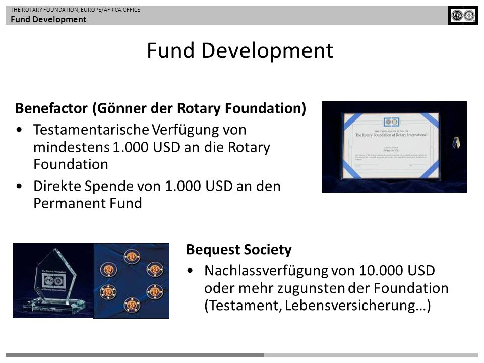 Fund Development Benefactor (Gönner der Rotary Foundation)
