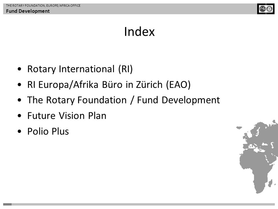 Index Rotary International (RI) RI Europa/Afrika Büro in Zürich (EAO)