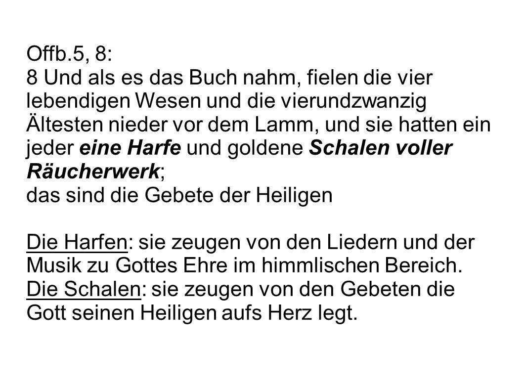 Offb.5, 8: