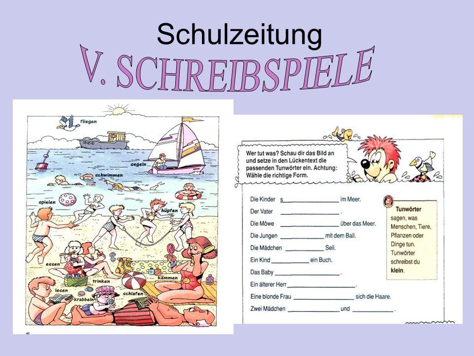 Schulzeitung V. SCHREIBSPIELE