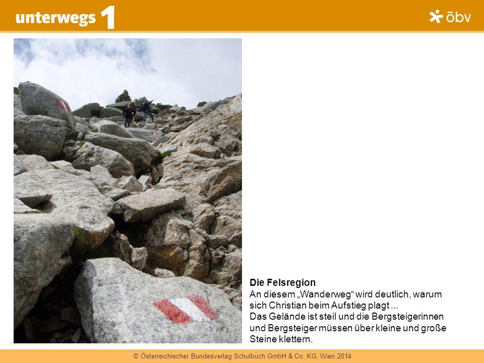 """Die Felsregion An diesem """"Wanderweg wird deutlich, warum sich Christian beim Aufstieg plagt ..."""