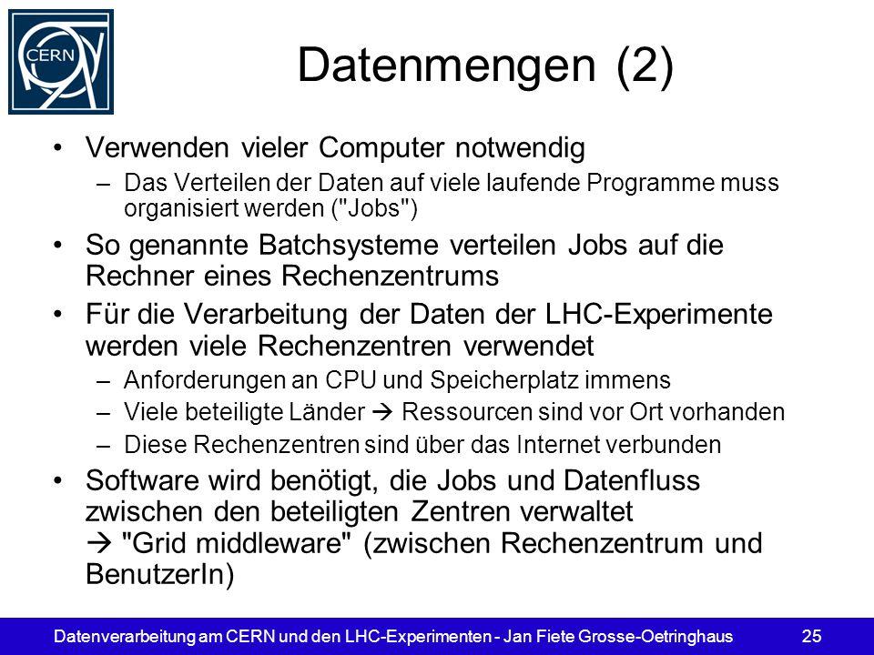 Datenmengen (2) Verwenden vieler Computer notwendig