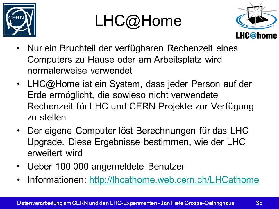 LHC@Home Nur ein Bruchteil der verfügbaren Rechenzeit eines Computers zu Hause oder am Arbeitsplatz wird normalerweise verwendet.