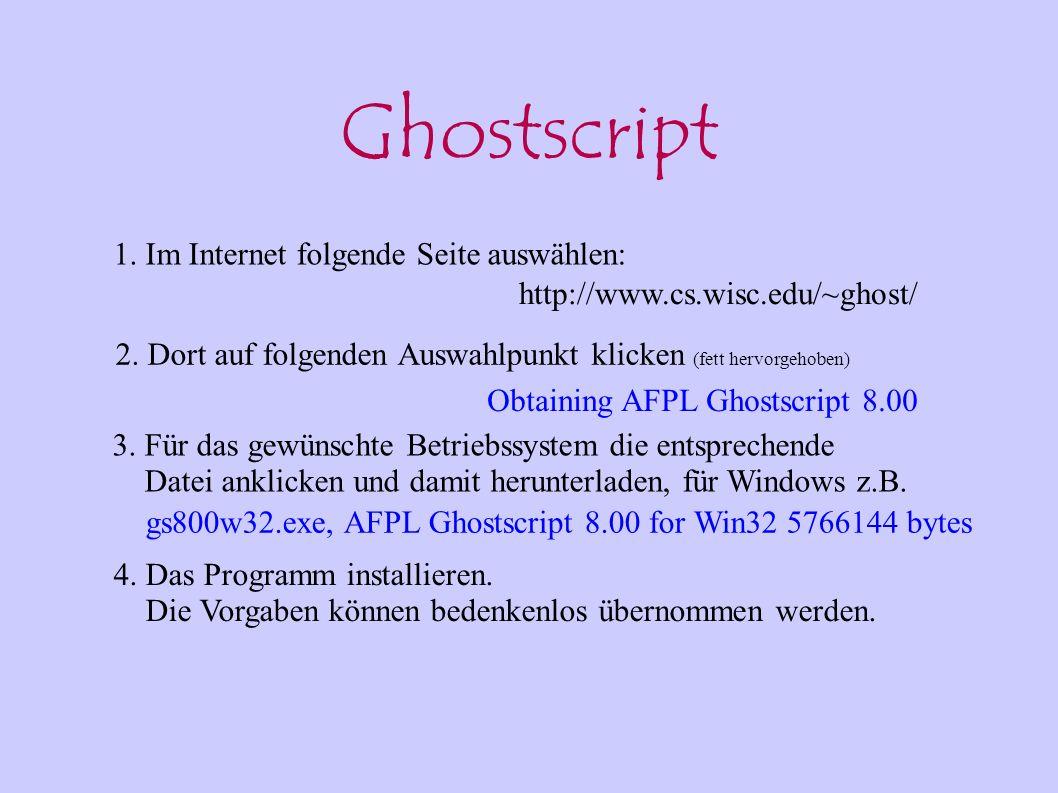 Ghostscript 1. Im Internet folgende Seite auswählen: