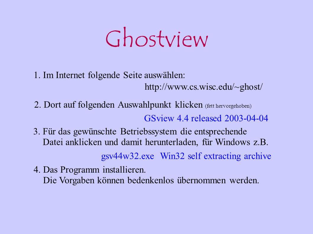 Ghostview 1. Im Internet folgende Seite auswählen: