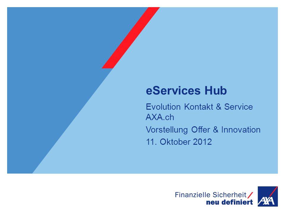 eServices Hub Evolution Kontakt & Service AXA.ch