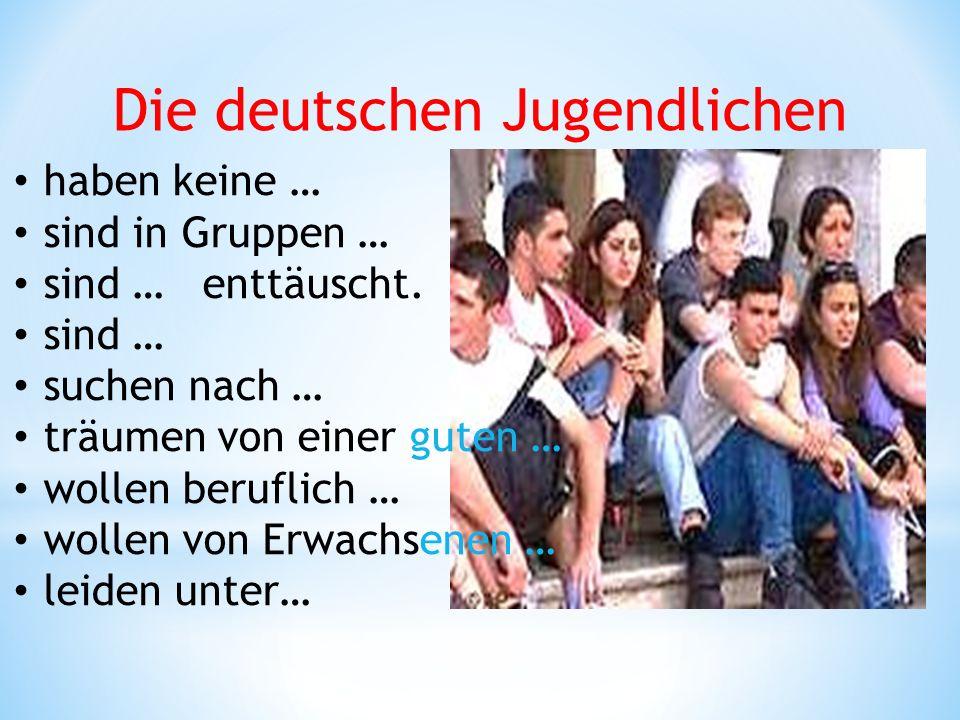 Die deutschen Jugendlichen