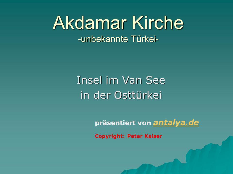 Akdamar Kirche -unbekannte Türkei-
