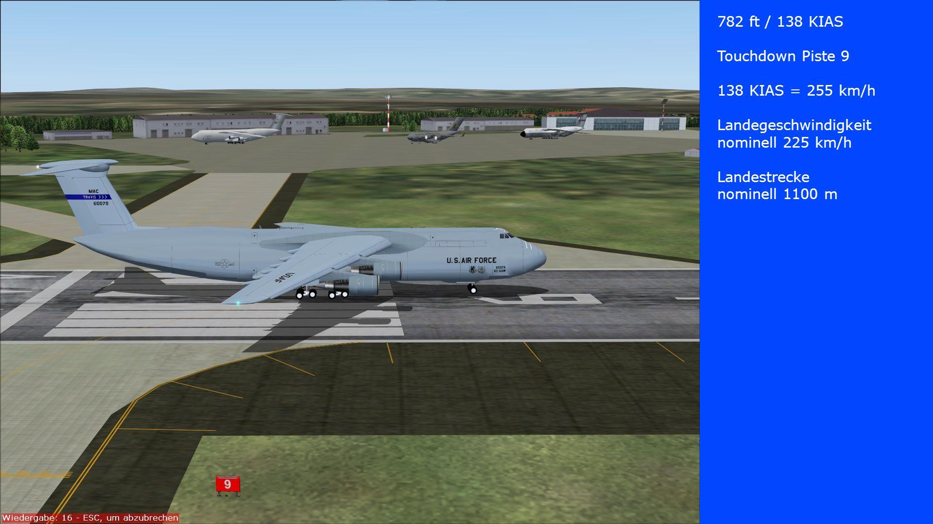782 ft / 138 KIAS Touchdown Piste 9. 138 KIAS = 255 km/h.