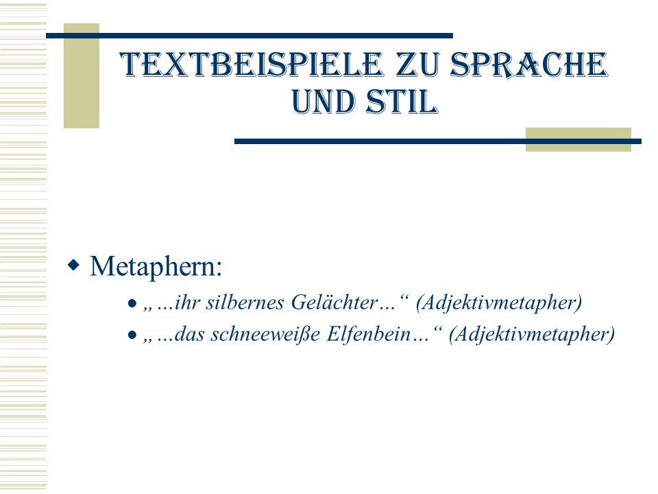 Textbeispiele zu Sprache und Stil