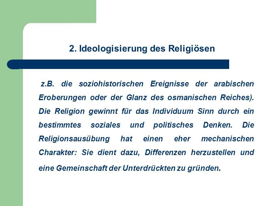 2. Ideologisierung des Religiösen