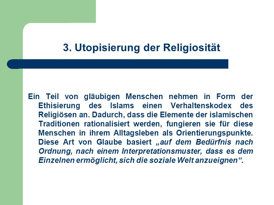 3. Utopisierung der Religiosität
