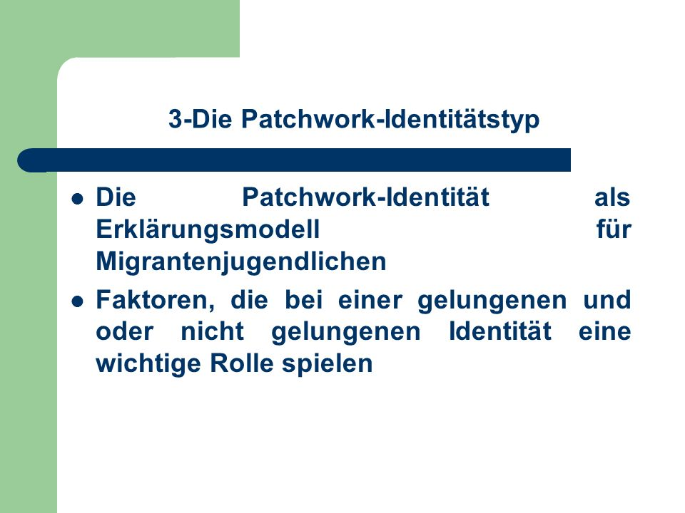 3-Die Patchwork-Identitätstyp