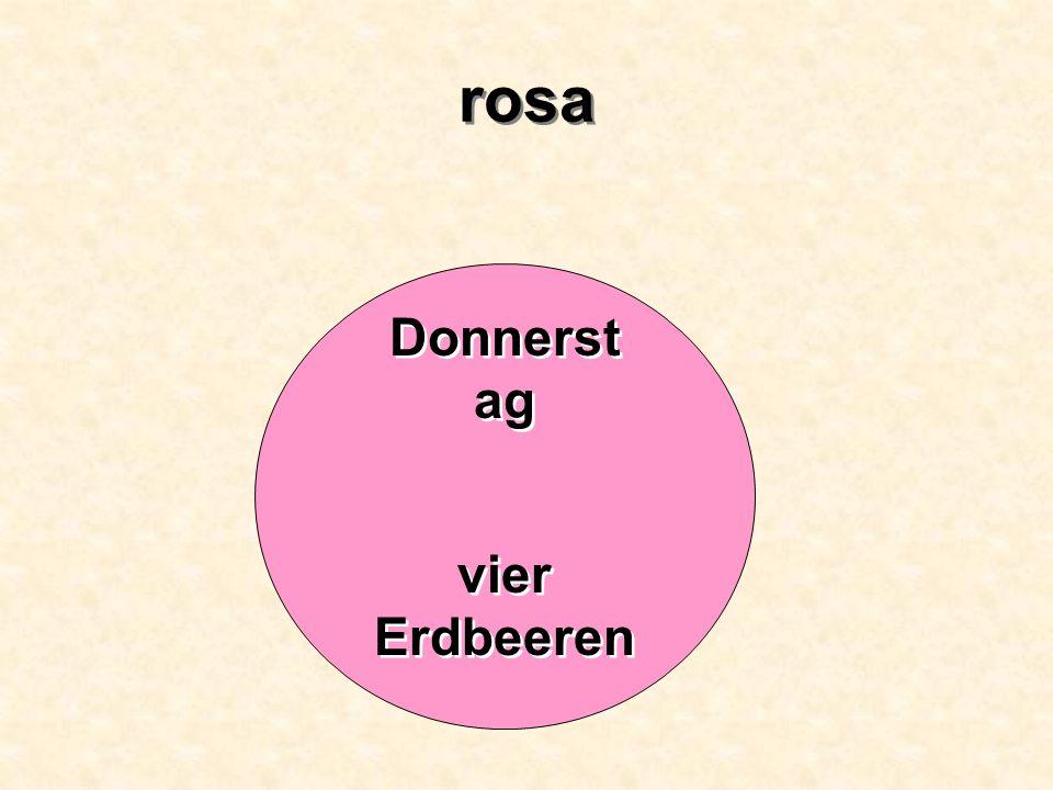 rosa Donnerstag vier Erdbeeren