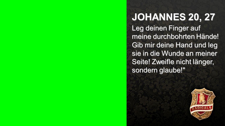 Johannes 20, 27 JOHANNES 20, 27.