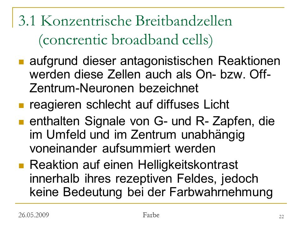 3.1 Konzentrische Breitbandzellen (concrentic broadband cells)