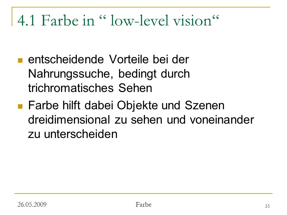 4.1 Farbe in low-level vision