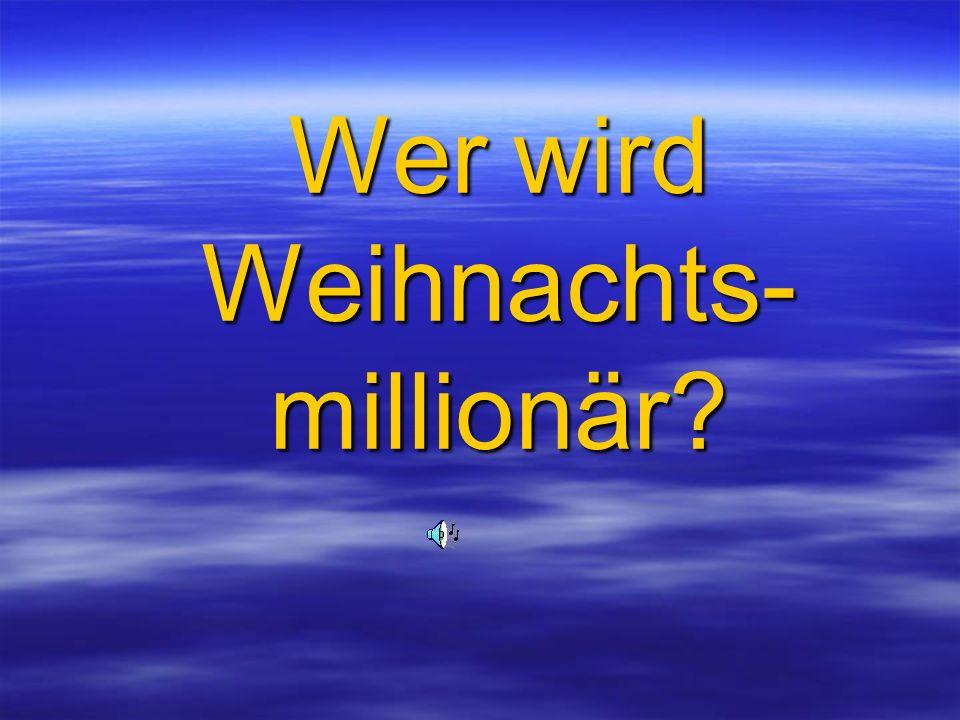 Wer wird Weihnachts-millionär