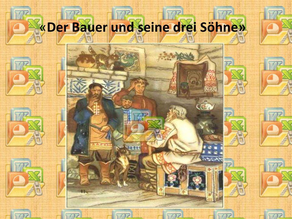 «Der Bauer und seine drei Söhne»