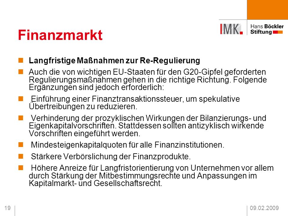 Finanzmarkt Langfristige Maßnahmen zur Re-Regulierung