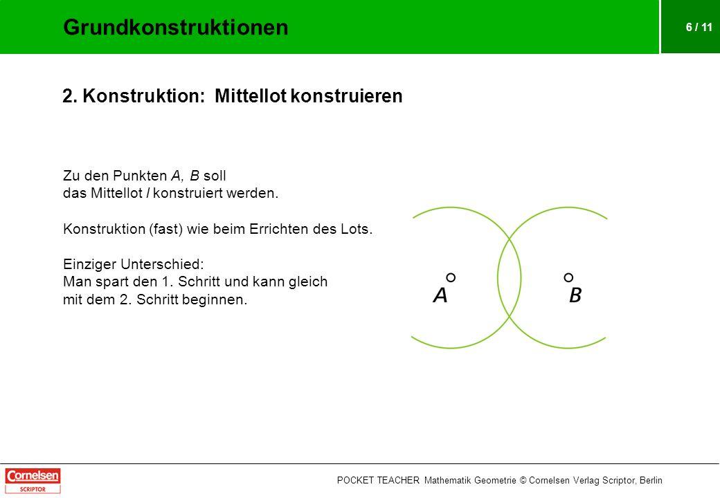 Grundkonstruktionen 2. Konstruktion: Mittellot konstruieren