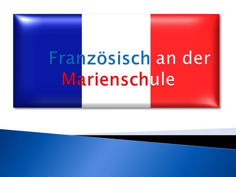 Französisch an der Marienschule