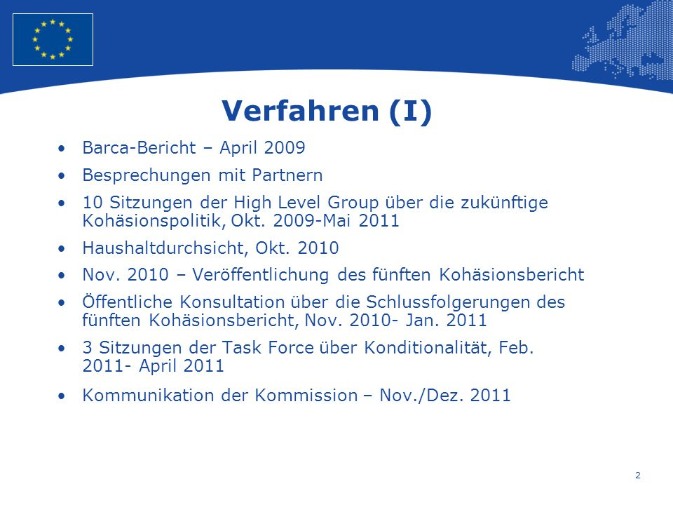 Verfahren (I) Barca-Bericht – April 2009 Besprechungen mit Partnern