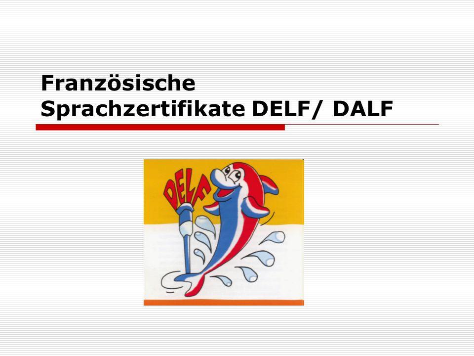 Französische Sprachzertifikate DELF/ DALF