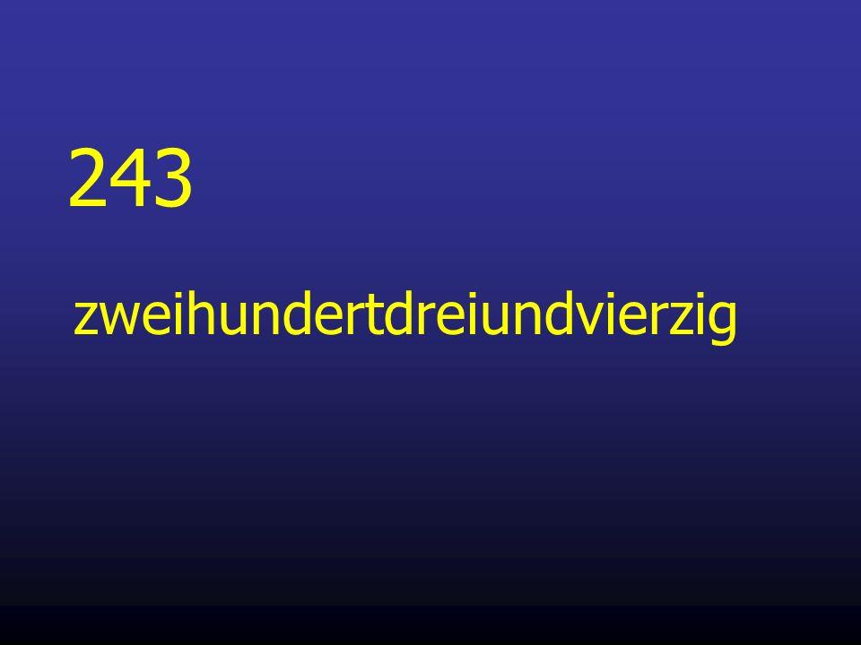243 zweihundertdreiundvierzig