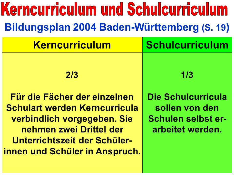 Die Schulcurricula sollen von den Schulen selbst er- arbeitet werden.