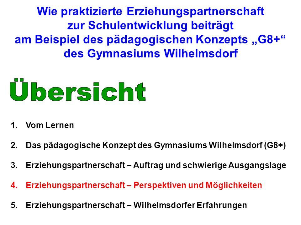 """Wie praktizierte Erziehungspartnerschaft zur Schulentwicklung beiträgt am Beispiel des pädagogischen Konzepts """"G8+ des Gymnasiums Wilhelmsdorf"""
